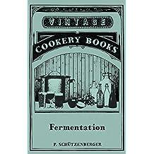 Fermentation (English Edition)