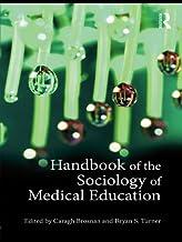 Handbook of the Sociology of Medical Education (English Edition)