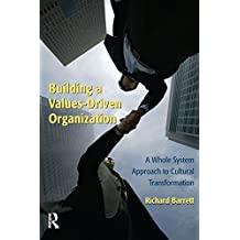 Building a Values-Driven Organization (English Edition)