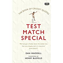 The Test Match Special Book of Cricket Quotes (English Edition)