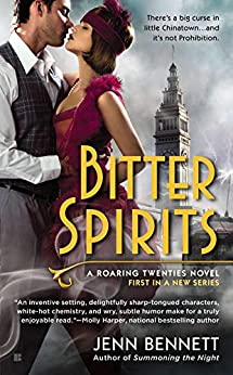 """Bitter Spirits (Roaring Twenties Book 1) (English Edition)"",作者:[Bennett, Jenn]"
