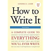 How to Write It, Third Edition: A Complete Guide to Everything You'll Ever Write (How to Write It: Complete Guide to Everything You'll Ever Write) (English Edition)