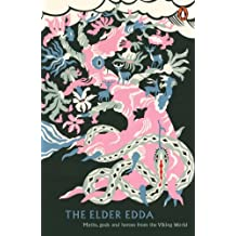 The Elder Edda (Legends from the Ancient North) (English Edition)
