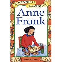 Anne Frank: Famous People, Famous Lives (English Edition)