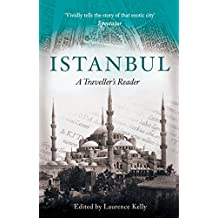 Istanbul: A Traveller's Reader (Travellers Reader) (English Edition)