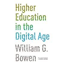 Higher Education in the Digital Age: Updated Edition (The William G. Bowen Series Book 86) (English Edition)