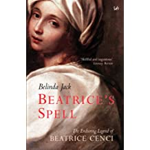 Beatrice's Spell: The Enduring Legend of Beatrice Cenci (English Edition)