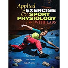 Applied Exercise and Sport Physiology, With Labs (English Edition)