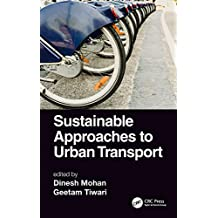 Sustainable Approaches to Urban Transport (English Edition)