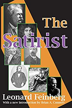 """The Satirist (Classics in Communication and Mass Culture (Paperback)) (English Edition)"",作者:[Draper,  Theodore]"