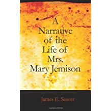 A Narrative of the Life of Mrs. Mary Jemison (English Edition)