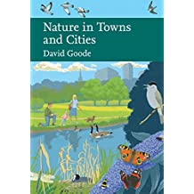 Nature in Towns and Cities (Collins New Naturalist Library, Book 127) (English Edition)