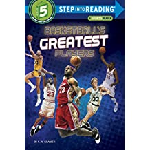 Basketball's Greatest Players (Step into Reading) (English Edition)