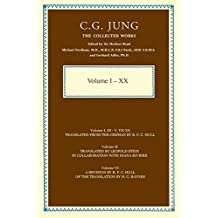 Collected Works of C.G. Jung: The First Complete English Edition of the Works of C.G. Jung