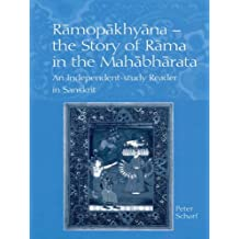 Ramopakhyana - The Story of Rama in the Mahabharata: A Sanskrit Independent-Study Reader (English Edition)