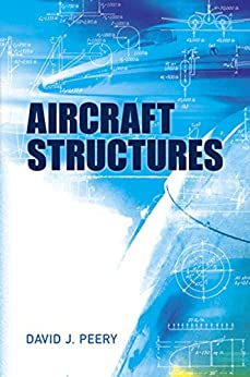 """Aircraft Structures (Dover Books on Aeronautical Engineering) (English Edition)"",作者:[Peery, David J.]"