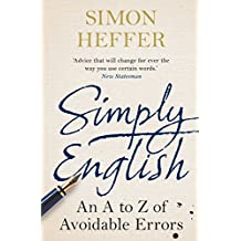 Simply English: An A-Z of Avoidable Errors (English Edition)