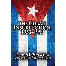 Cuban Insurrection 1952-1959 (English Edition)