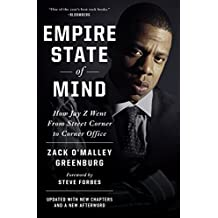 Empire State of Mind: How Jay Z Went from Street Corner to Corner Office, Revised Edition (English Edition)