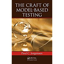 The Craft of Model-Based Testing (English Edition)