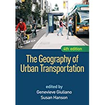The Geography of Urban Transportation, Fourth Edition (English Edition)