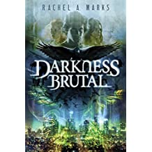 Darkness Brutal (The Dark Cycle Book 1) (English Edition)