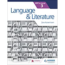 Language and Literature for the IB MYP 3 (English Edition)