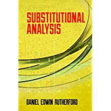 Substitutional Analysis (Dover Books on Mathematics) (English Edition)