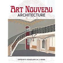Art Nouveau Architecture (Dover Books on Architecure) (English Edition)