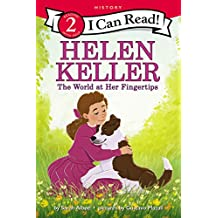 Helen Keller: The World at Her Fingertips (I Can Read Level 2) (English Edition)