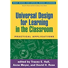 Universal Design for Learning in the Classroom: Practical Applications (What Works for Special-Needs Learners) (English Edition)