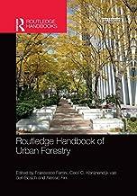 Routledge Handbook of Urban Forestry (Routledge Handbooks) (English Edition)