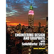 Engineering Design Graphics with Solidworks (English Edition)