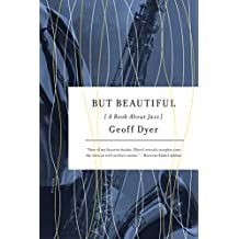 But Beautiful: A Book About Jazz (English Edition)
