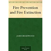 Fire Prevention and Fire Extinction (English Edition)