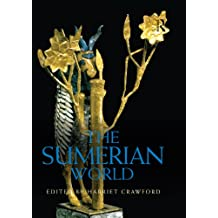The Sumerian World (Routledge Worlds) (English Edition)