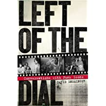 Left of the Dial: Conversations with Punk Icons (English Edition)