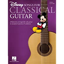 Disney Songs for Classical Guitar: Standard Notation & Tab (English Edition)