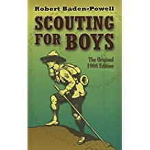 Scouting for Boys: The Original 1908 Edition (Dover Value Editions) (English Edition)