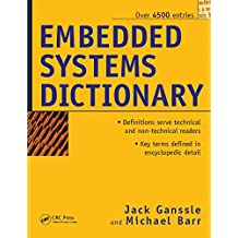 Embedded Systems Dictionary (English Edition)