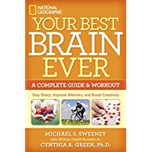 Your Best Brain Ever: A Complete Guide and Workout (English Edition)