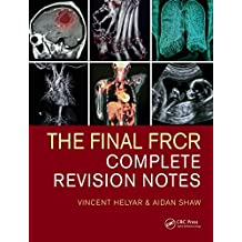 The Final FRCR: Complete Revision Notes (English Edition)