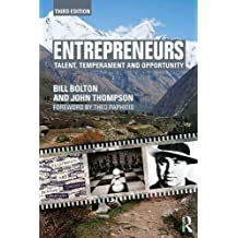 Entrepreneurs: Talent, Temperament and Opportunity (English Edition)
