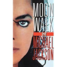 Moonwalk: A Memoir (English Edition)