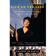 Life on the Line: One Woman's Tale of Work, Sweat, and Survival (English Edition)