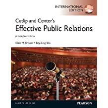 Cutlip and Center's Effective Public Relations: International Edition (English Edition)