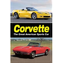 Corvette - The Great American Sports Car (English Edition)
