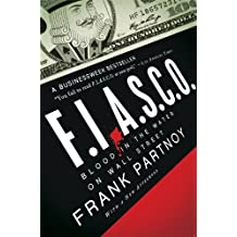 FIASCO: Blood in the Water on Wall Street (English Edition)