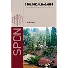 Geological Hazards: Their Assessment, Avoidance and Mitigation (English Edition)