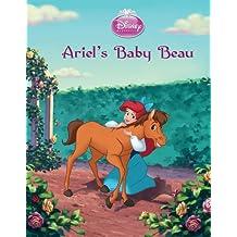 Disney Princess Enchanted Stables: The Little Mermaid: Ariel's Baby Beau (Disney Storybook (eBook)) (English Edition)